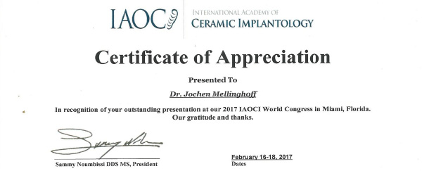 Februar 2017: IAOCI-World-Congress-Miami, Florida, Certificate of Appreciation presented to Dr. Jochen Mellinghoff